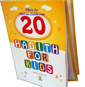 20 Hadith for kids by DAR-US-SALAM