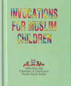 Invocations for Muslim Children