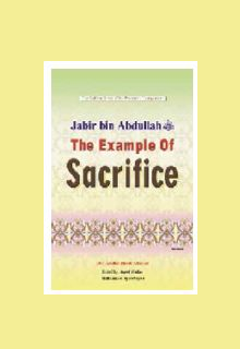 Jabr Bin Abdullahi The Example of Sacrifice