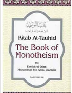 Kitab At-Tauhid (The book of Monotheism)
