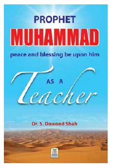 Prophet Muhammad As a Teacher