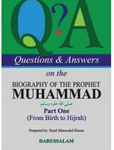 Questions & Answers on the Biography of the Prophet Muhammad