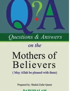 Questions & Answers on the Mother of Believers