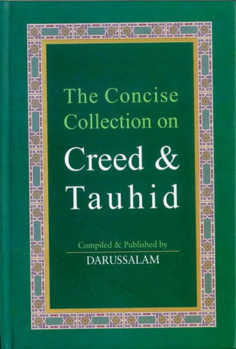 The Concise Collection on Creed & Tauhid