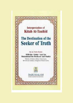 The Interpretation of Kitab At-Tauhid -The Destination of the Seeker of Truth