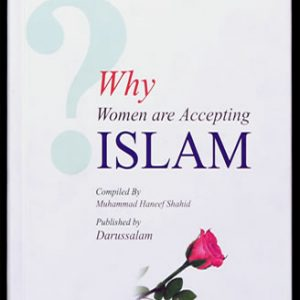 Why Women are Accepting Islam.